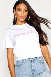 Womens It Is What It Is Slogan T-Shirt - white - 34, White - Boohoo.com